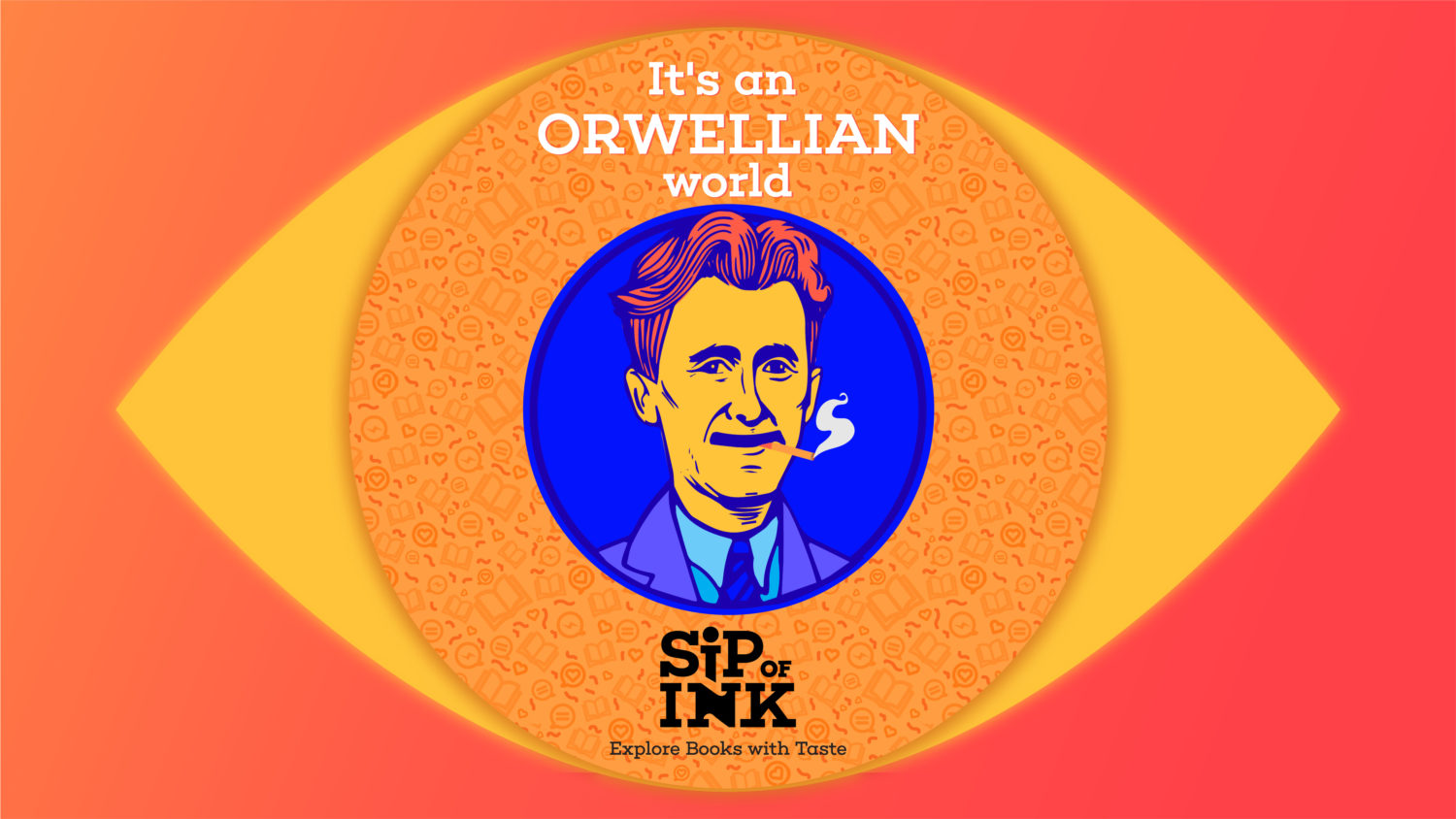 It's an Orwellian world: How George Orwell viewed the 20th century